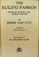 Henry Van Dyke: My Last Century Crush.